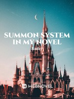Summon System In My Novel