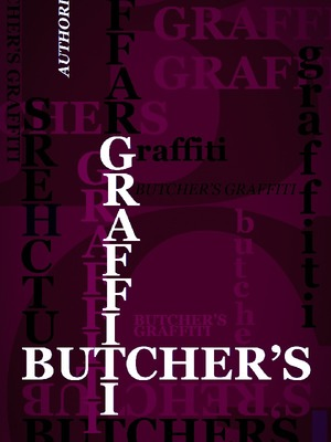 Butcher's Graffiti