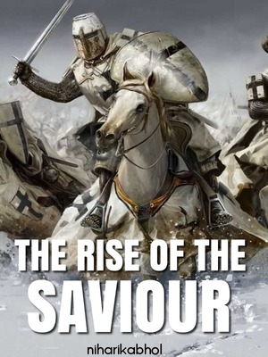 The rise of the saviour