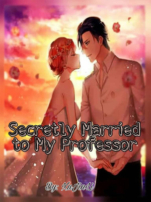 Secretly Married to My Professor