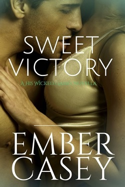Sweet Victory (His Wicked Games 2.5)