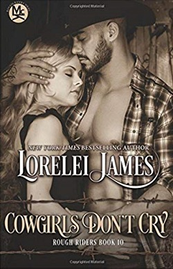 Cowgirls Don't Cry (Rough Riders 10)
