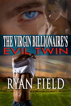The Virgin Billionaire and the Evil Twin
