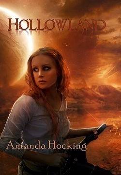 Hollowland (The Hollows 1)