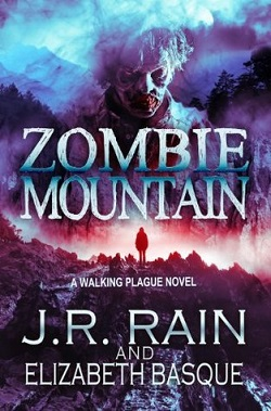 Zombie Mountain (Walking Plague Trilogy 3)